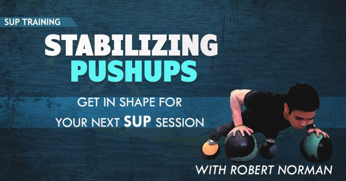 Robert Norman – Stabilizing Pushups