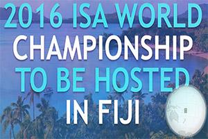 ISA WORLD CHAMPIONSHIP TO BE HELD IN FIJI