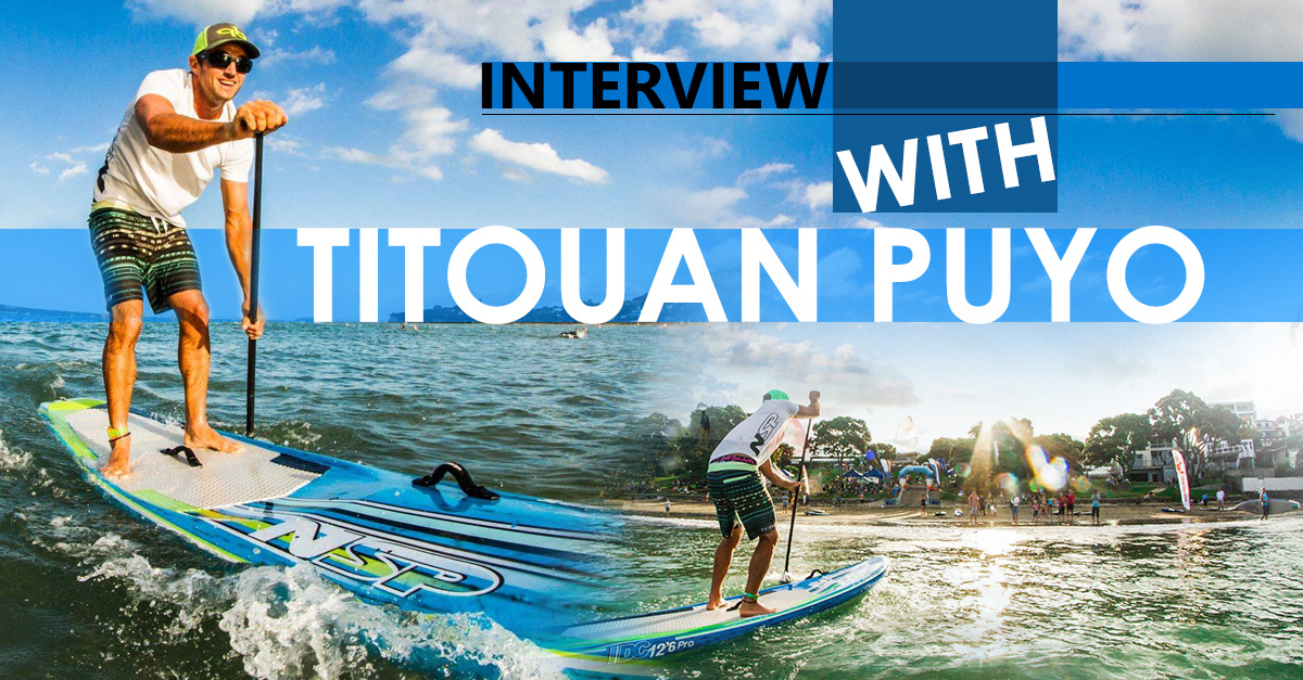 """Titouan Puyo joins NSP and QuickBlade Paddles: """"I needed change"""""""