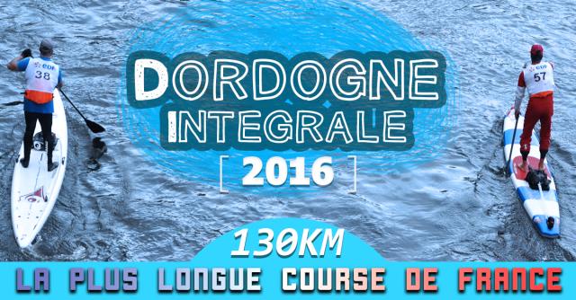 Dordogne Intégrale: La Plus Longue Course de Stand Up Paddle En France!