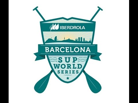 Iberdrola Barcelona SUP World Series 2015: pre-event briefing