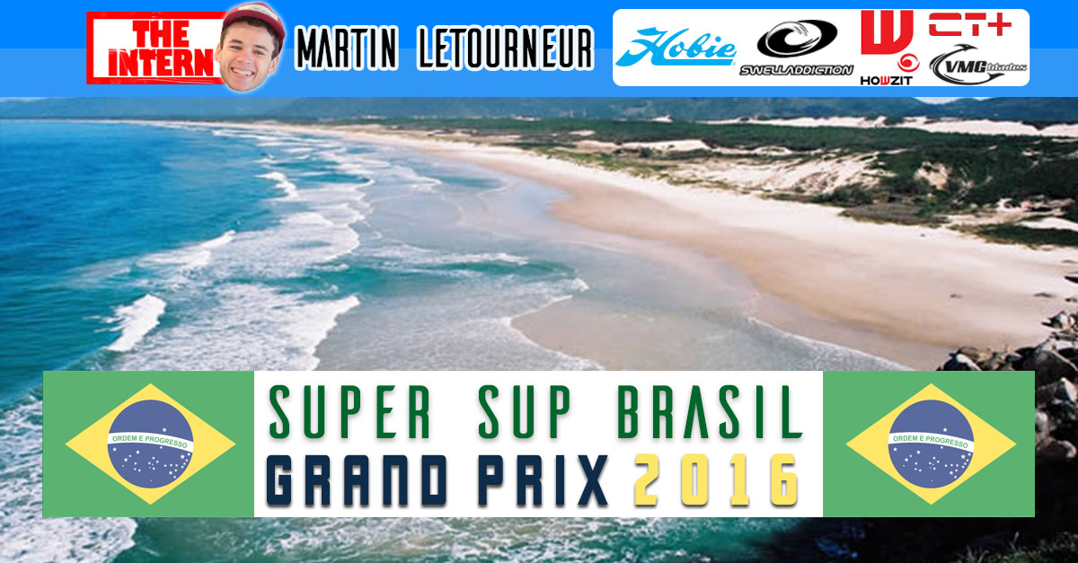 Brazil's SUP Race Circuit is on! Martin Letourneur reports!