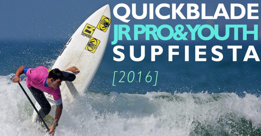 4th Annual Quickblade Jr Pro & Youth SupFiesta