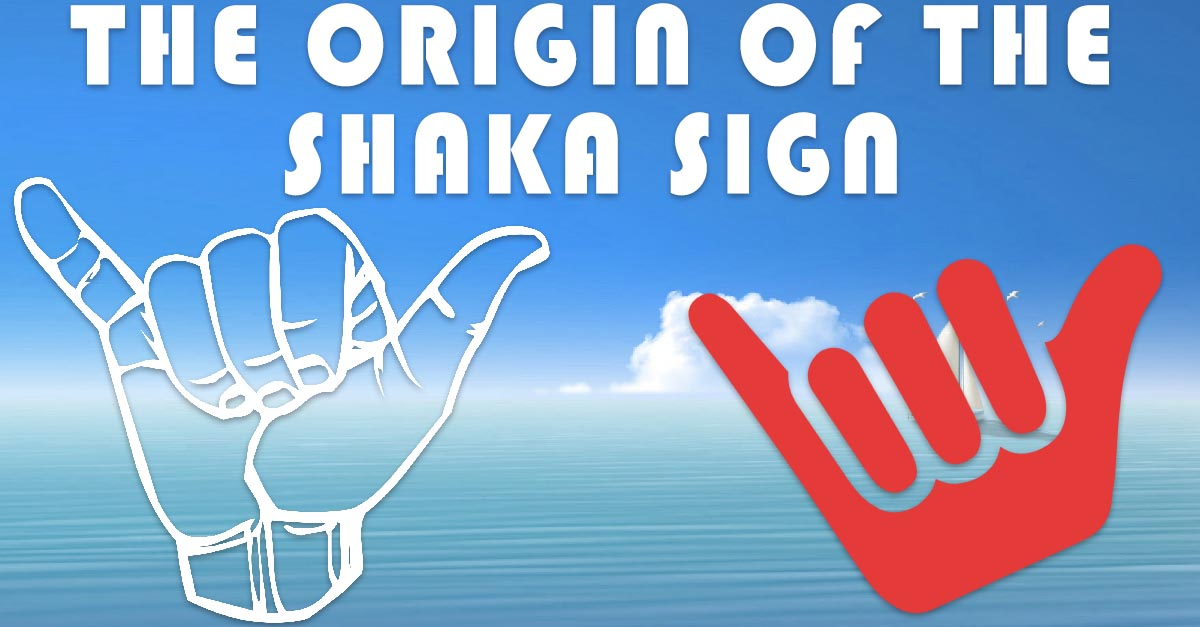Shaka Sign: What's The Origin of The Surfers Sign?