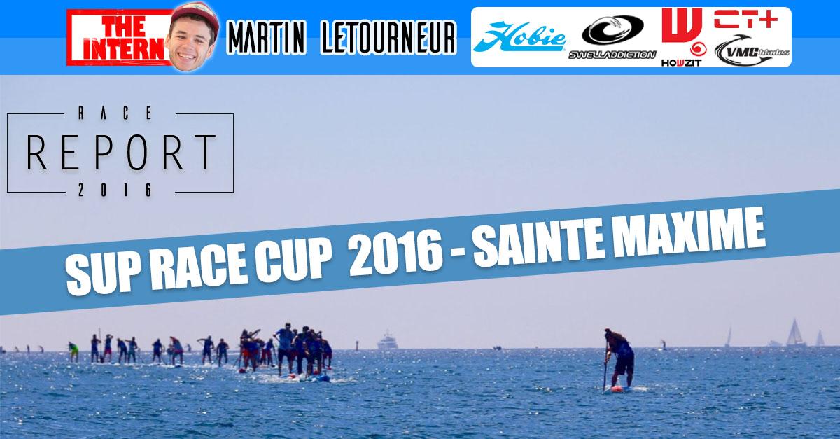SUP Race Cup 2016 à Sainte-Maxime : le report !