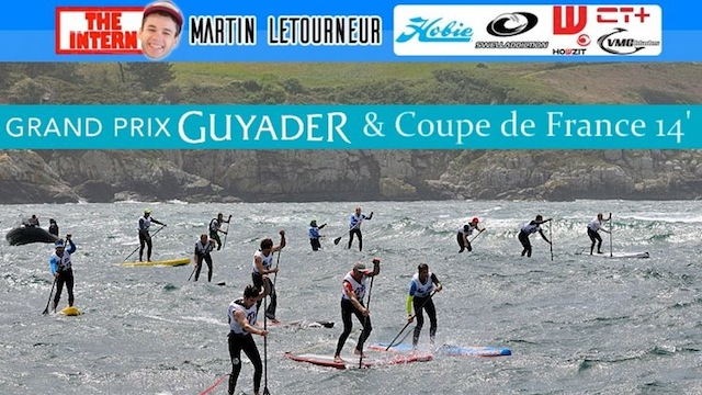 Le Grand Prix Guyader SUP Race 2016