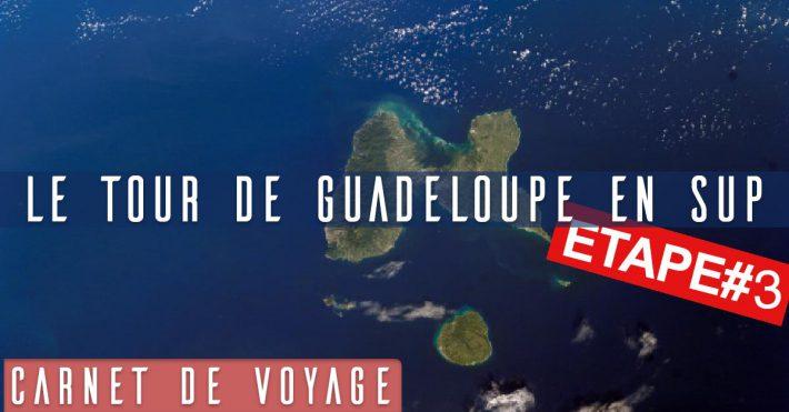 Tour de la Guadeloupe Etape 3 – 29 km en SUP