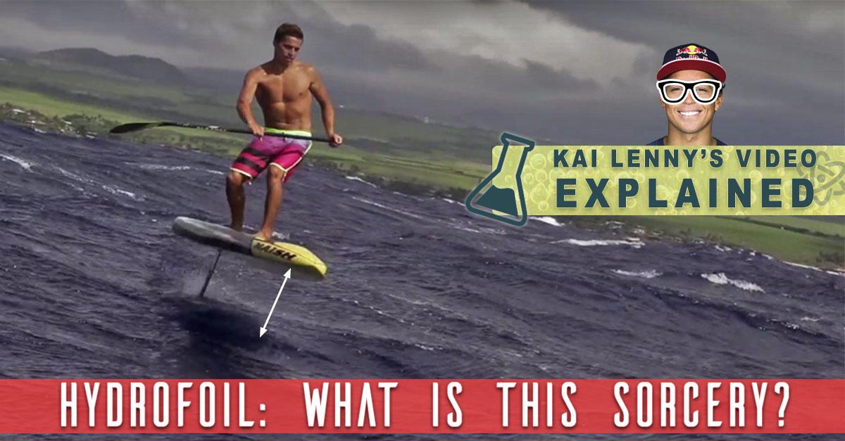 Hydrofoil SUP – Kai Lenny's Board Explained