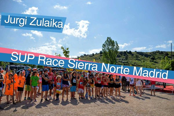 SUP RACE SIERRA NORTE MADRID – Race Report