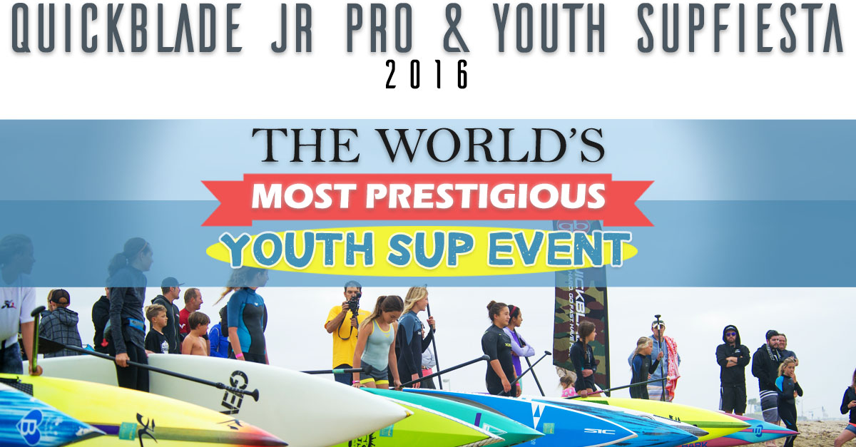 4th Annual Quickblade Jr Pro & Youth SupFiesta