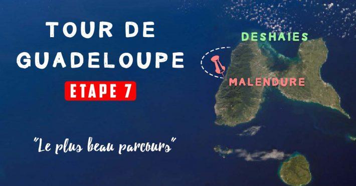 Le Tour de Guadeloupe Etape 7 – Deshaies/Malendure