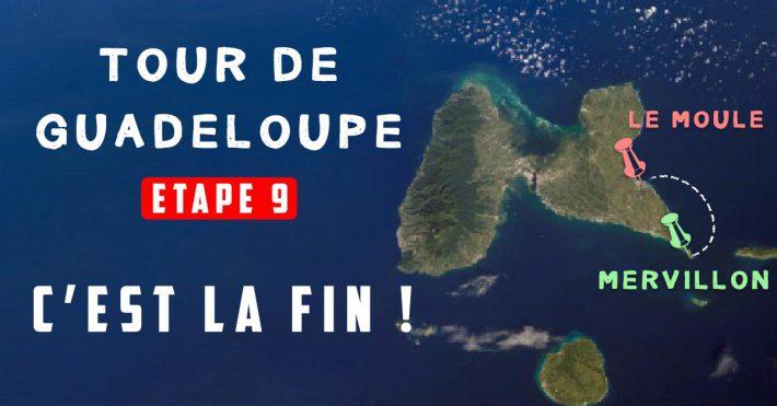 Le Tour de Guadeloupe Etape 9 – Mervillon/Le Moule