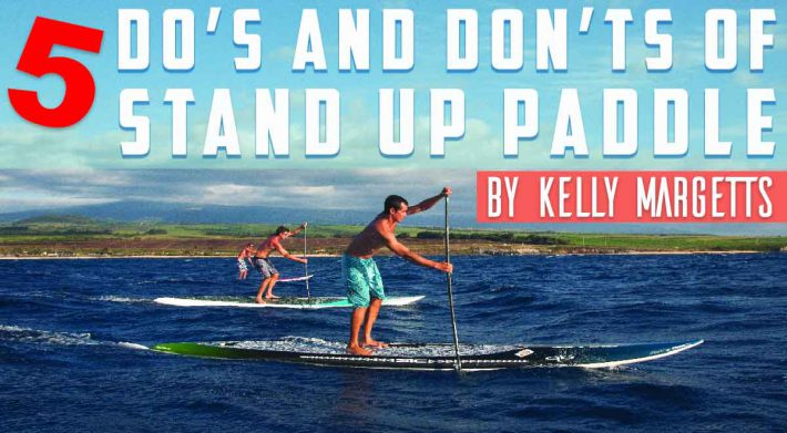 Sup Technique – 5 Do's and Don'ts by Kelly Margetts