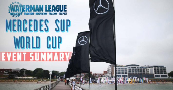 2016 World Series – Summary of the Mercedes SUP World Cup
