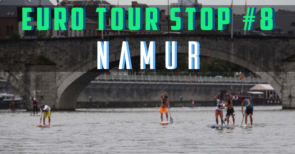 Euro Tour Stop #8 : Namur (Belgium)