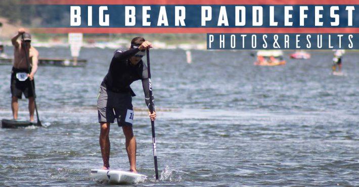 Big Bear Paddlefest 2016 – Recap & Results