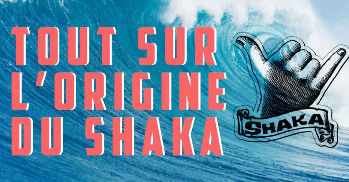 Le Shaka: L'origine du signe des surfeurs