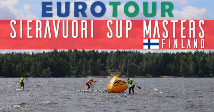 EuroTour Stop #10 – Sieravuori SUP Masters, Finland