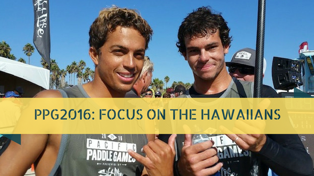 PPG2016: Focus On The Hawaiians. By Josh Riccio
