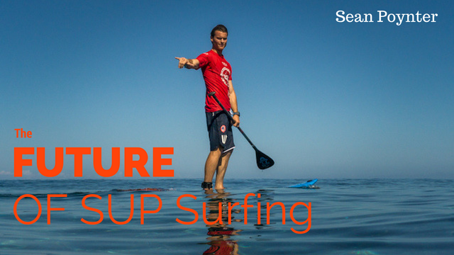Sean Poynter on the Future of SUP Surfing