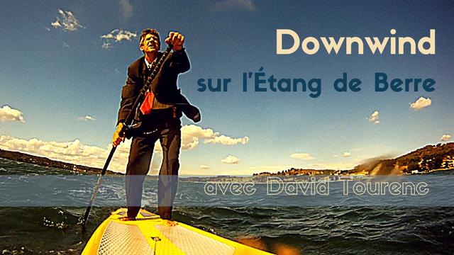 Plus de 50 Downwinds sur l'Etang de Berre pour David Tourenc