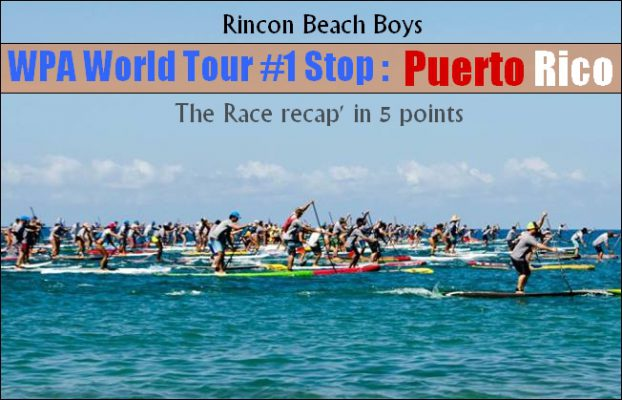 WPA World Tour : a Recap of the Big 'Rincon Beachboy' in 5 Points