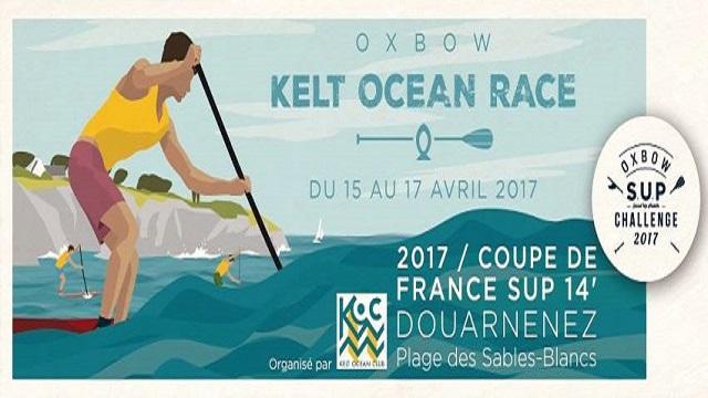 L'Oxbow Kelt Ocean Race, Première Étape de la Coupe de France SUP Race 14′ 2017