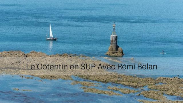 A la Découverte du Cotentin en Stand-Up Paddle