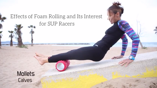 Effects of Foam Rolling and Its Interest for SUP Racers