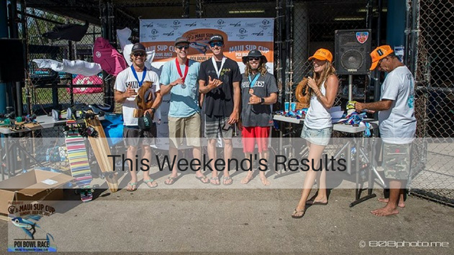 This Weekend's Results: SUP Armada, Maui SUP Cup Poi Bowl Race, Gorge Downwind Champs…