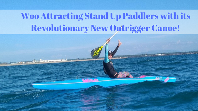 Woo Attracting Stand Up Paddlers with its Revolutionary New Outrigger Canoe!
