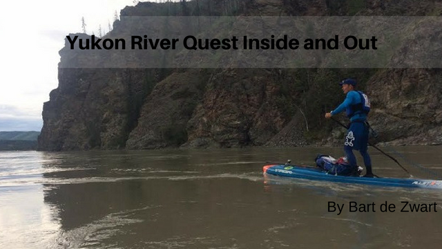 Yukon River Quest Inside and Out, by Bart de Zwart