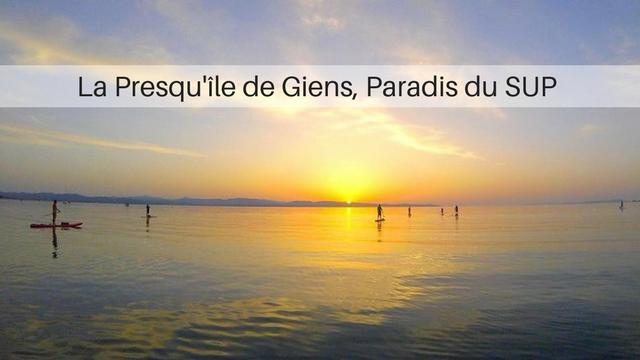 La Presqu'île de Giens, Paradis du SUP