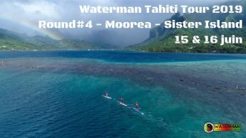 Waterman Tahiti Tour 2019 – Moorea Sister Island –  Round 4