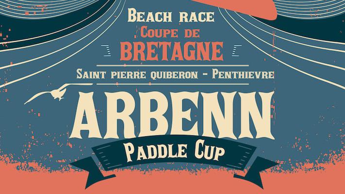Arbenn Paddle Cup / Etape 1 – Coupe de Bretagne 2019