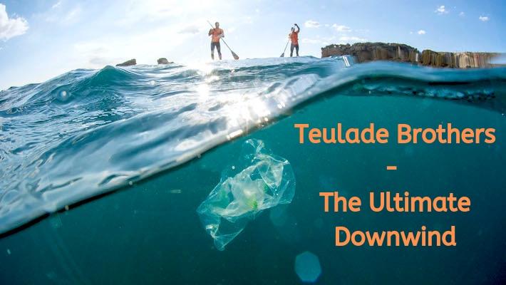 L'ultime downwind des frères Teulade contre la pollution plastique