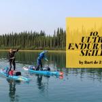 10 Skills Needed for Ultra Endurance Paddling!