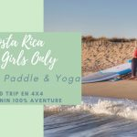 Girls Only SUP'n'Yoga Retreat: 5 reasons to head to Costa Rica!