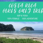 Costa Rica Girls Only Trip: SUP, Yoga and Adventure!