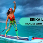 425pro Ambassador Erika Lane: How pure SUP love turned her into a TOP Instagram Influencer
