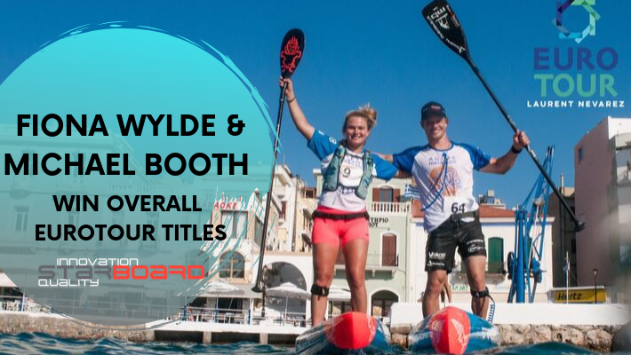 Starboard Champs Fiona Wylde and Michael Booth Win 2019 SUP EUROTOUR
