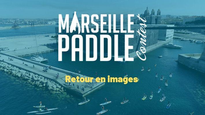 Marseille Paddle Contest 2019 : Retour en images sur le succès de l'évènement