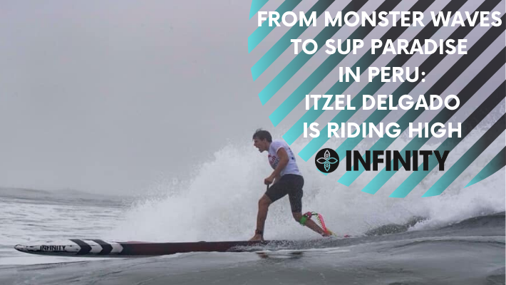 Discovering Peru by SUP with Infinity Team Rider Itzel Delgado