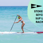 SIC Maui Team Rider & SUP Powerhouse Seychelle: The fight is on for the APP World Tour Champ Title