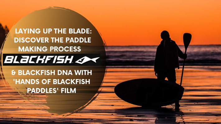 "How to handcraft paddles for SUP Champions: Watch ""Hands of Blackfish Paddles"""