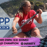 Infinity SUP Izzi Gomez seals her 5th World Champ Title