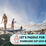 What makes you SUP? Paddle for the Planet with Starboard