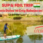 Ludovic Dulou et Greg Rabejac découvrent un mascaret en Inde