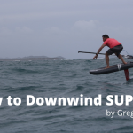Downwind Foil: a Step-by-Step Guide by Greg Closier