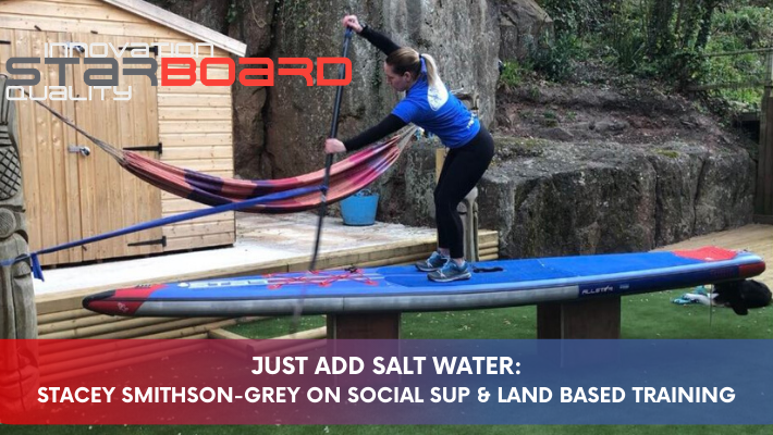 Lockdown SUP: Starboard Ambassador shares tips to boost SUP and mental fitness
